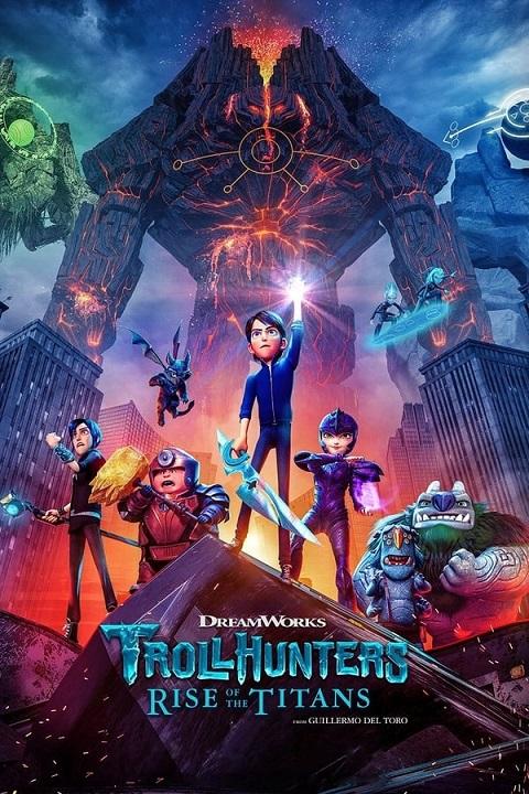>Trollhunters Rise of the Titans (2021) โทรลล์ฮันเตอร์ส ไรส์ ออฟ เดอะ ไททันส์ พากย์ไทย